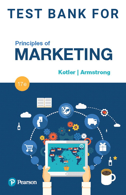 Buy Test Bank for Principles of Marketing 17th Edition