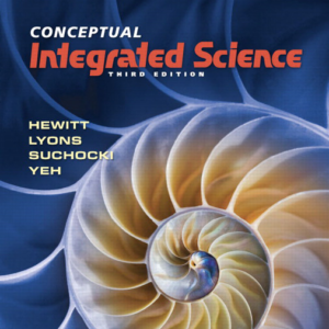 Test Bank for Conceptual Integrated Science 3rd Edition