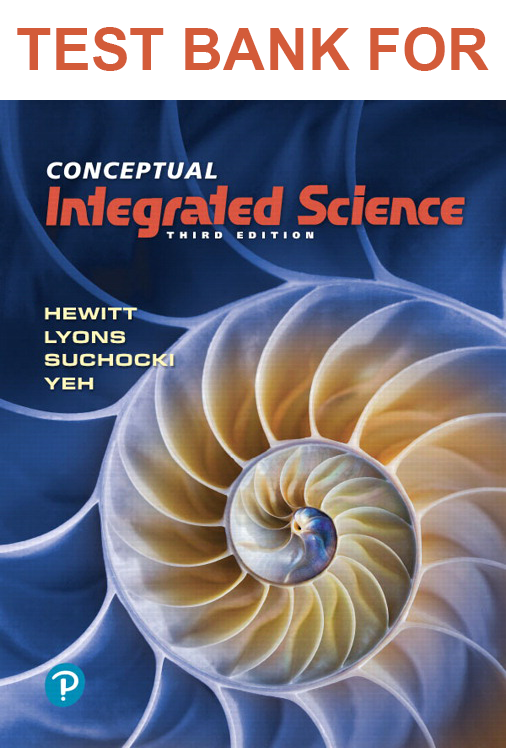 Buy Test Bank for Conceptual Integrated Science 3rd Edition