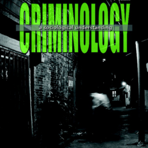 Test Bank for Criminology A Sociological Understanding 6th Edition