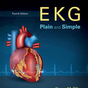 Test Bank for EKG Plain and Simple 4th Edition