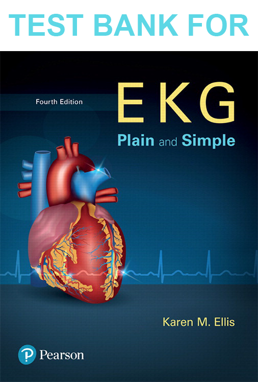 Buy Test Bank for EKG Plain and Simple 4th Edition