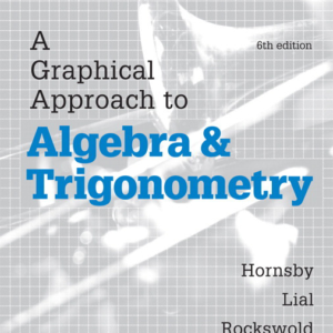 Test Bank for A Graphical Approach to Algebra and Trigonometry 6th edition