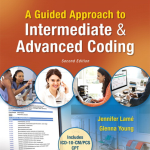Test Bank for A Guided Approach to Intermediate and Advanced Coding 2nd Edition