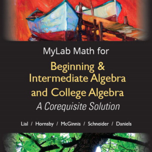 Test Bank for Beginning and Intermediate Algebra and College Algebra A Corequisite Solution