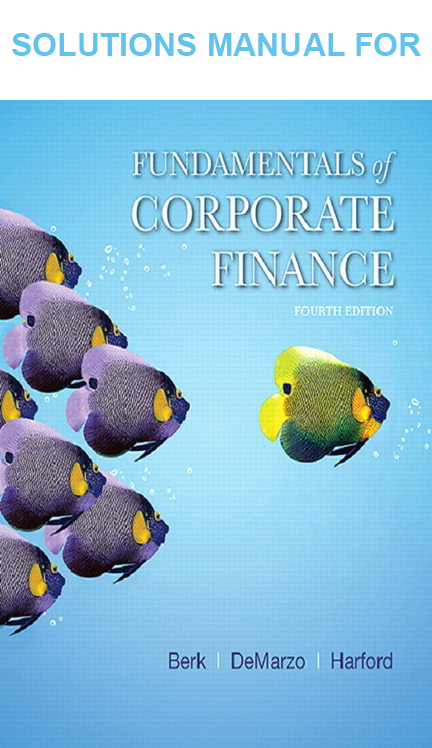 Solutions Manual for Fundamentals of Corporate Finance 4th Edition