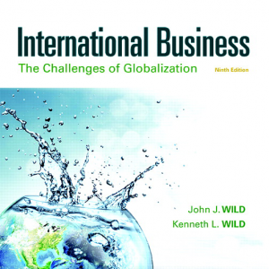 Test Bank for International Business The Challenges of Globalization 9th edition