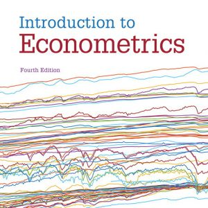 Test Bank for Introduction to Econometrics 4th Edition