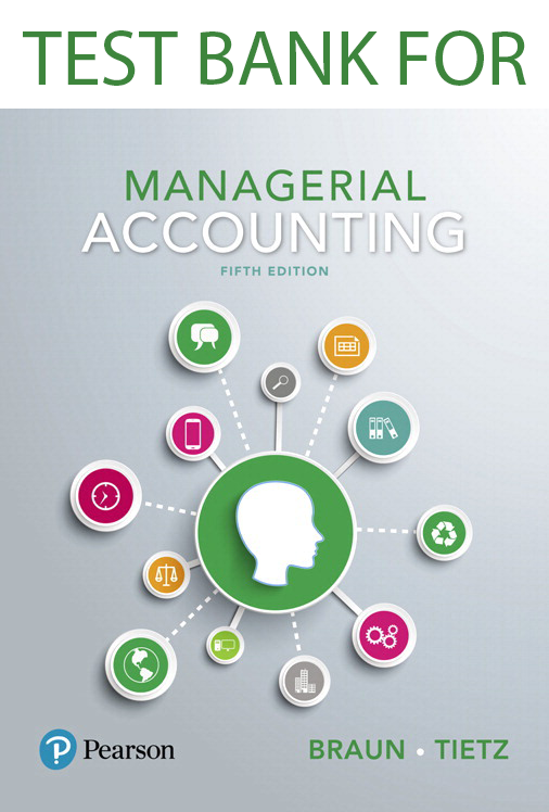 Test Bank for Managerial Accounting 5th Edition