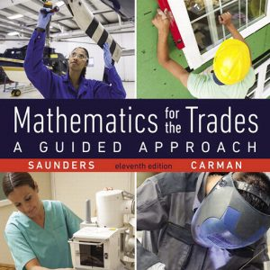 Buy Solutions Manual for Mathematics for the Trades: A Guided Approach, 11th Edition