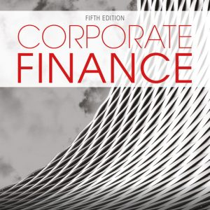 Test Bank for Corporate Finance, 5th Edition