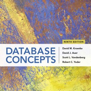 Test Bank for Database Concepts, 9th Edition