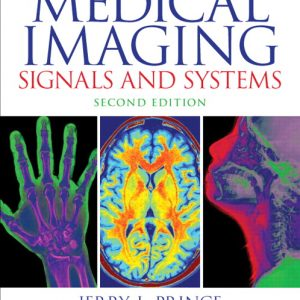 Buy Medical Imaging Signals and Systems, 2nd Edition