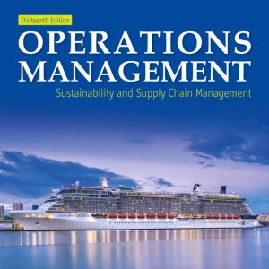 Buy Solutions Manual for Operations Management: Sustainability and Supply Chain Management, 13th Edition