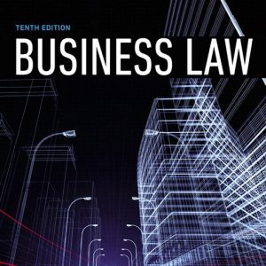 Test Bank for Business Law, 10th Edition