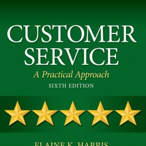 Test Bank for Customer Service: A Practical Approach, 6th Edition