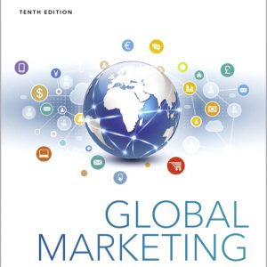 Test Bank for Global Marketing, 10th Edition