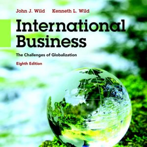 Buy Test Bank for International Business: The Challenges of Globalization, 8th Edition
