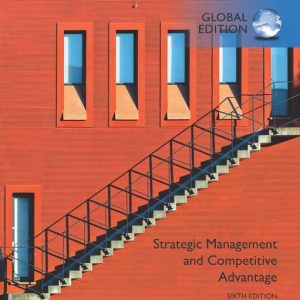 Buy Test Bank for Strategic Management and Competitive Advantage: Concepts and Cases, Global Edition, 6th Edition