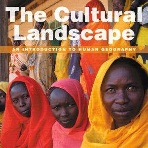 Buy Test Bank for The Cultural Landscape: An Introduction to Human Geography, 11th Edition