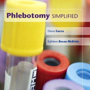 Test Bank for Phlebotomy Simplified, 2nd Edition