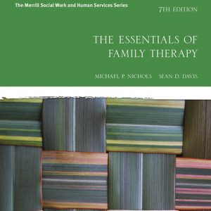 Test Bank for The Essentials of Family Therapy, 7th Edition