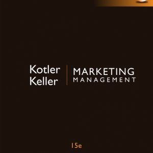 Marketing Management, Global Edition, 15th Edition