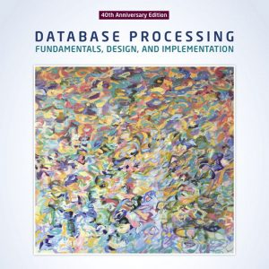 Test Bank for Database Processing: Fundamentals, Design, and Implementation, 15th Edition
