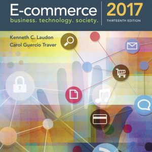 Test Bank for E-Commerce 2017, 13th Edition