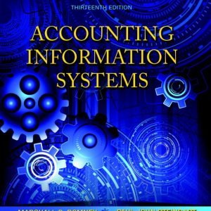 Solutions Manual for Accounting Information Systems, 13th Edition