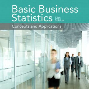 Solutions Manual for Basic Business Statistics, 13th Edition