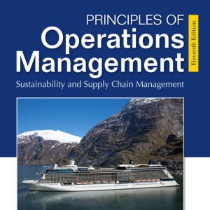 Test Bank for Principles of Operations Management: Sustainability and Supply Chain Management, 11th Edition