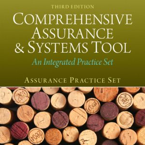 Solutions Manual for Assurance Practice Set for Comprehensive Assurance & Systems Tool (CAST), 3rd Edition