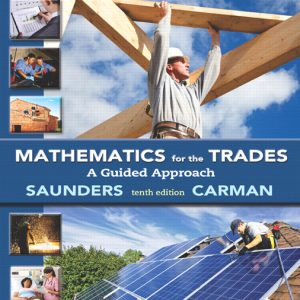 Solutions Manual for Mathematics for the Trades: A Guided Approach, 10th Edition