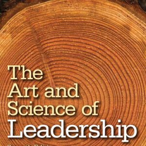 Test Bank for Art and Science of Leadership, The, 7th Edition