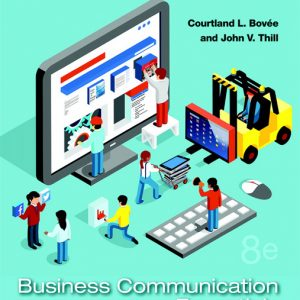 Test Bank for Business Communication Essentials: Fundamental Skills for the Mobile-Digital-Social Workplace, 8th Edition