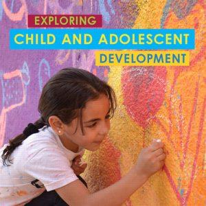 Test Bank for Exploring Child & Adolescent Development