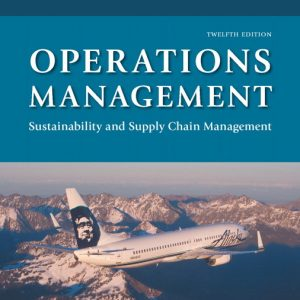 Test Bank for Operations Management: Sustainability and Supply Chain Management, 12th Edition