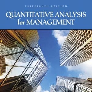 Test Bank for Quantitative Analysis for Management, 13th Edition