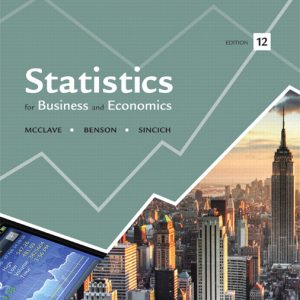 Test Bank for Statistics for Business and Economics, 12th Edition