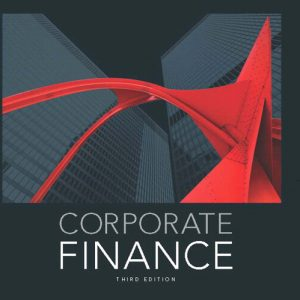 Test Bank for Corporate Finance, 3rd Edition