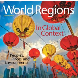 Test Bank for World Regions in Global Context: Peoples, Places, and Environments, 6th Edition